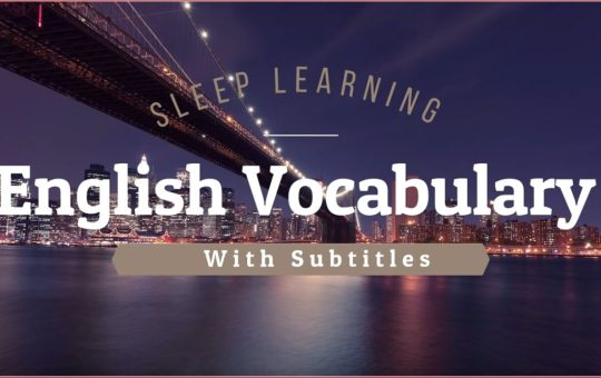 Learn English Words while you sleep and Improve Vocabulary (Intermediate)